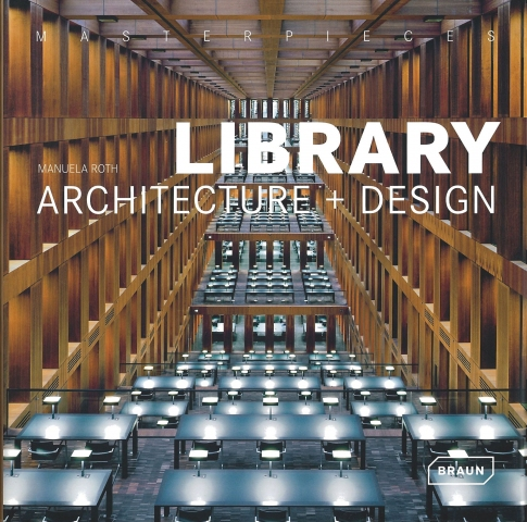 Masterpieces Library Architecture + Design, 2011