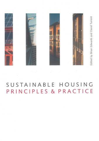 Sustainable Housing: Principles & Practice - 'The green context'